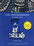 The Mahabharatha: A Child's View: Vol...
