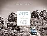Otto - 899.592 Kilometer. 26 Jahre. Eine Reise. Ein Auto