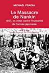 Massacre de Nankin (Le)