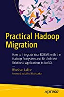 Practical Hadoop Migration Front Cover