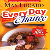 Every Day Deserves a Chance: Wake Up to the Gift of 24 Hours | [Max Lucado]