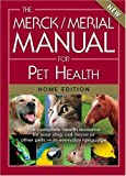 51Xd4JS67aL. SL160  The Merck/Merial Manual for Pet Health: The complete pet health resource for your dog, cat, horse or other pets   in everyday language. (Merck/Merial Manual for Pet Health (Home Edition))