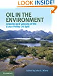 Oil in the Environment: Legacies and...