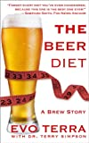 img - for The Beer Diet (A Brew Story) book / textbook / text book