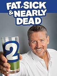 Fat, Sick & Nearly Dead 2 (2014)