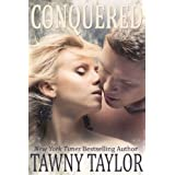 Conquered (Paranormal Romance) ~ Tawny Taylor