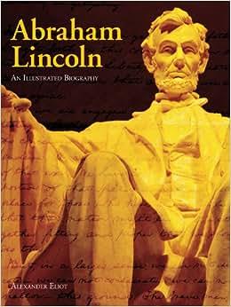 Abraham Lincoln and Civil War America: A Biography Pdf