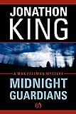 Midnight Guardians: A Max Freeman Mystery (Book Six)
