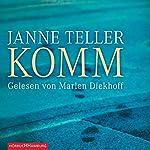 Komm | Janne Teller