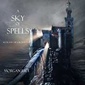 A Sky of Spells: The Sorcerer's Ring, Book 9 | Morgan Rice