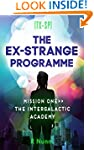 The Ex-Strange Programme: Mission One...