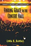 Finding Grace in the Concert Hall: Community & Meaning among Springsteen Fans