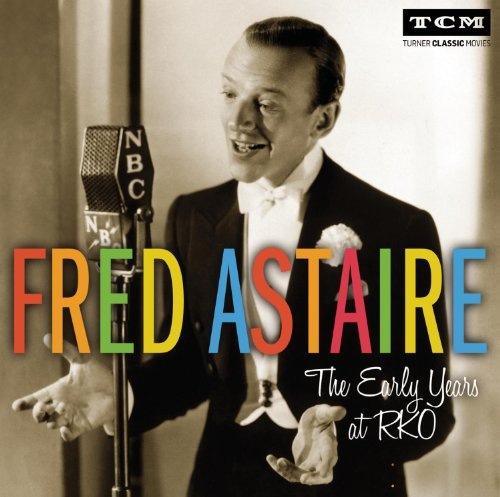 Fred Astaire - Early Years At Rko - Zortam Music