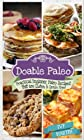 Doable Paleo: Practical Beginner Paleo Recipes That Are Gluten & Grain Free