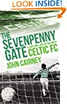 The Sevenpenny Gate: A Lifelong Love...