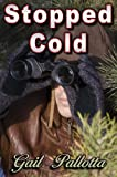 STOPPED COLD
