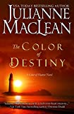 The Color of Destiny: A Color of Heaven Novel