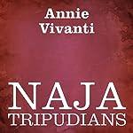 Naja Tripudians | Annie Vivanti