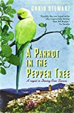 A Parrot in the Pepper Tree: A Sequel to Driving over Lemons: A Sort of Sequel to