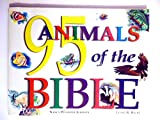 img - for 95 Animals of the Bible: book / textbook / text book