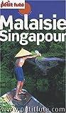 echange, troc Dominique Auzias - Le Petit Futé Malaisie Singapour
