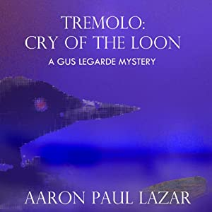 Tremolo: Cry of the Loon | [Aaron Paul Lazar]