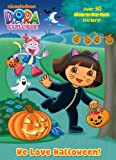Dora the Explorer: We Love Halloween! (Glow in the Dark Sticker Book)