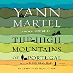 The High Mountains of Portugal: A Novel | Yann Martel