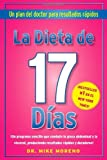 img - for La Dieta de 17 Dias: Un plan del doctor para resultados r pidos [Paperback] [2011] (Author) Dr. Mike Moreno book / textbook / text book