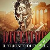 Il trionfo di Cesare (Dictator 3) | Andrea Frediani