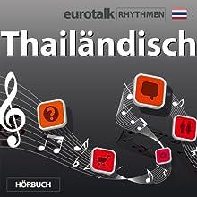 EuroTalk Rhythmen Thailändisch  von  EuroTalk Ltd Gesprochen von: Fleur Poad