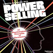 Power Selling: 21 Psychological Principles of Persuasion | Loretta Malandro