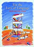 For the Love of Language: Poetry for Every Learner [Paperback]