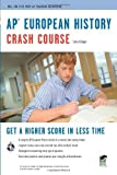 img - for AP European History Crash Course (Ap Crash Course (Rea)) by Krieger, Larry (2009) Paperback book / textbook / text book