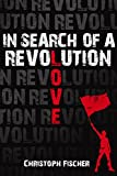 In Search of A Revolution (English Edition)