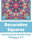 Decorative Squares Coloring Book Double Pack (Volumes 1 & 2) (Art-Filled Fun Coloring Books)