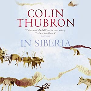 In Siberia | [Colin Thubron]