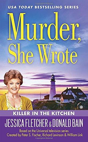Killer in the Kitchen (Murder, She Wrote #43)