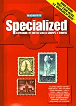 Scott 2011 Specialized Catalogue of United States Stamps & Covers, including Confederate States, Canal Zone, Danish West Indies, Guam, Hawaii, United Nations ...