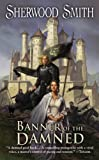 Banner of the Damned (0756408040) by Smith, Sherwood