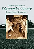 img - for Edgecombe County: Edgecombe Remembers (NC) (Voices of America) book / textbook / text book