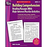 Building Comprehension: Crosswords, Mazes, Games, and More to Build Skills in Making Inferences, Using Context Clues, Comparing & Contrasting, (Best Practices in Action)by Karen Kellaher