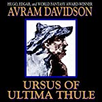 Ursus of Ultima Thule | Avram Davidson