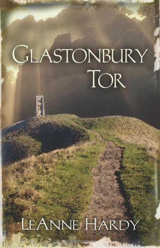 Glastonbury Tor: A Novel