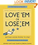 Love 'em or Lose 'em: Getting Good Pe...