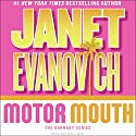 Motor Mouth Audiobook by Janet Evanovich Narrated by C.J. Critt