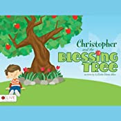 Christopher and the Blessing Tree | [LaTasha Diane Allen]