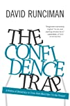 The Confidence Trap: A History of Dem…