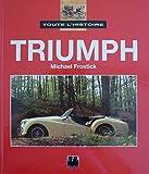 Toute l'histoire : Triumph...