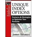 Unique Index Options: Features and Strategies to Optimize Your Portfolio